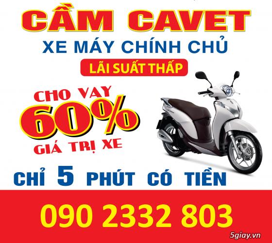 Cầm Cavet Xe máy chính chủ, không giữ xe, chỉ 5 phút là có tiền
