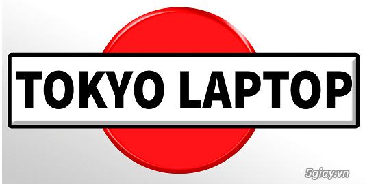 Laptop Tokyo . Laptop Xách Tay Giá Sỉ - Laptop Core i3 - i5 - i7