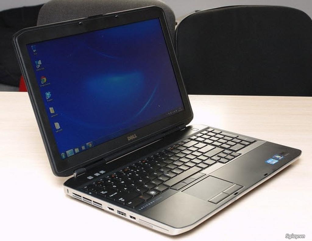 Cần bán gấp Dell E5530, E5430, 7240 Core I5, I7, máy đẹp, giá tốt cho người dùng!!!