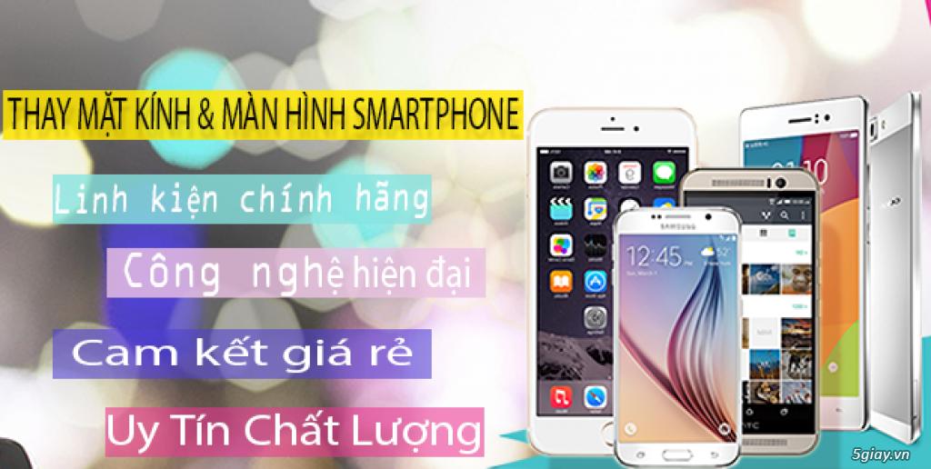 <Quận Tân Phú>Chuyên Thay Mặt Kính-Cảm Ứng-Màn Hình SmartPhone & Tablet Lấy Liền-Giá Rẻ-Uy Tín - 2