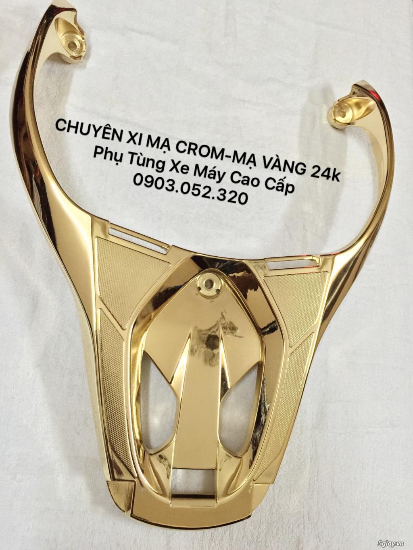 Chuyên mạ Crom,mạ vàng 24k phụ tùng Xe máy,PKL,Xe hơi cao cấp. - 41