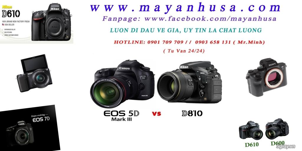 MAYANHUSA: Chuyên Trao đổi-Bán dòng DSLR Canon+Nikon+Sony+Sigma..+Phụ kiện, Luôn đi đầu về giá - 2