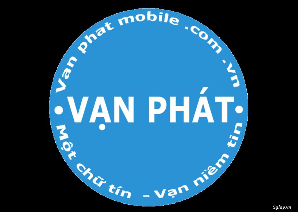 Vạn Phát Mobile | Chuyên cung cấp điện thoại Iphone mới, cũ chính hãng giá tốt | Uy tín - Tận tâm|