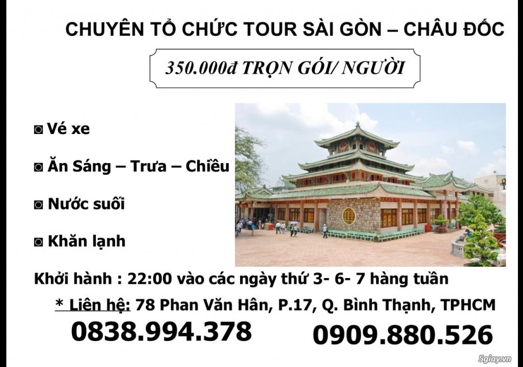 Chuyên tổ chức tour du lịch Sài Gòn - Châu Đốc
