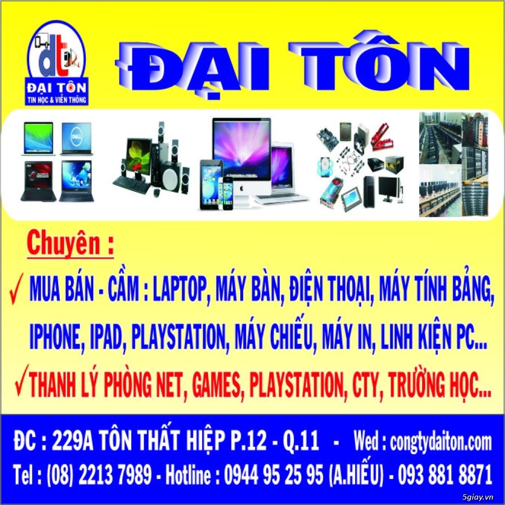 Chuyên Mua PC, Laptop, Macbook, iPhone, iPad, Điện Thoại, Tính Bảng, L.Kiện Gía Cao Nhất 0944952595 - 15