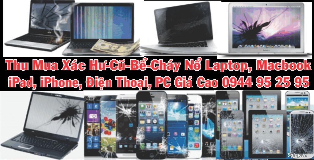 Chuyên Mua PC, Laptop, Macbook, iPhone, iPad, Điện Thoại, Tính Bảng, L.Kiện Gía Cao Nhất 0944952595 - 2