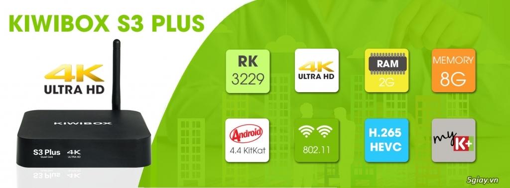 Tivi box Kiwibox S3 Plus mang cả thế giới đến nhà bạn.