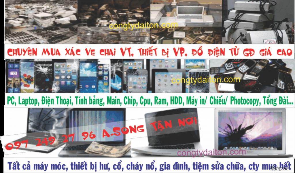 Bán...Mua ve chai,Xác Máy Hư-Cũ-Mới Laptop,PC,Macbook,Điện Thoại,Tính Bảng,L.Kiện…Giá Cao 0944952595 - 1