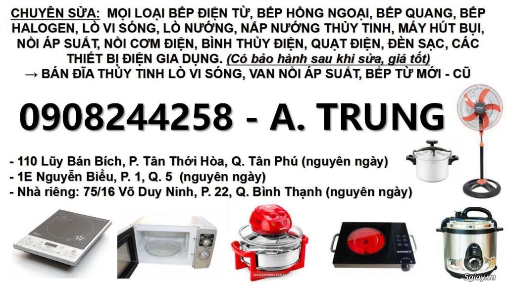 Chuyên sửa bếp hồng ngoại, 0908244258, sửa bếp điện từ, sửa nồi áp suất điện, sửa bếp quang - 15