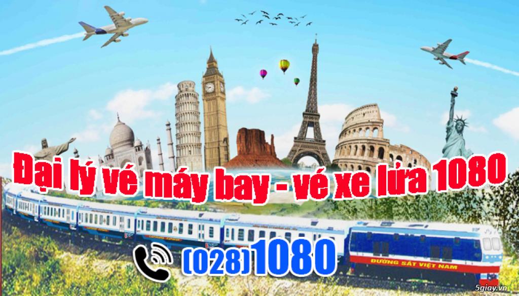 Đại lý vé máy bay - vé xe lửa 1080 uy tín
