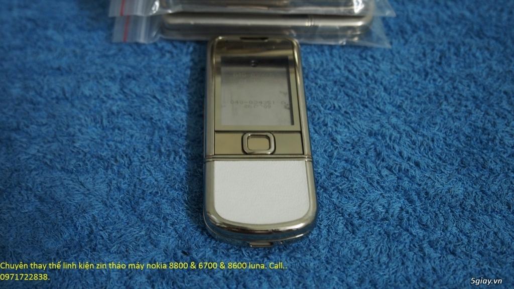 Chuyên thay vỏ, màn hình, dây nguồn ( cáp ),... zin Nokia 8800 - 6700 - 8600.