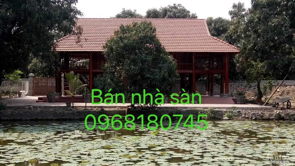Bán nhà sàn, giá rẻ. ban nha san  0968180745 - 4