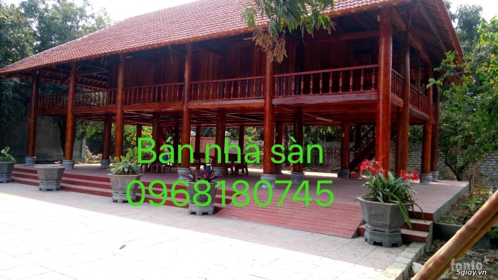Bán nhà sàn, giá rẻ. ban nha san  0968180745 - 3