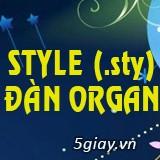 Điệu (style) - Tiếng (voice) đàn Organ (cập nhật 7/2018)