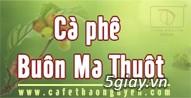 Cà phê Buôn Ma Thuột - Tây Nguyên huyền thoại - 5