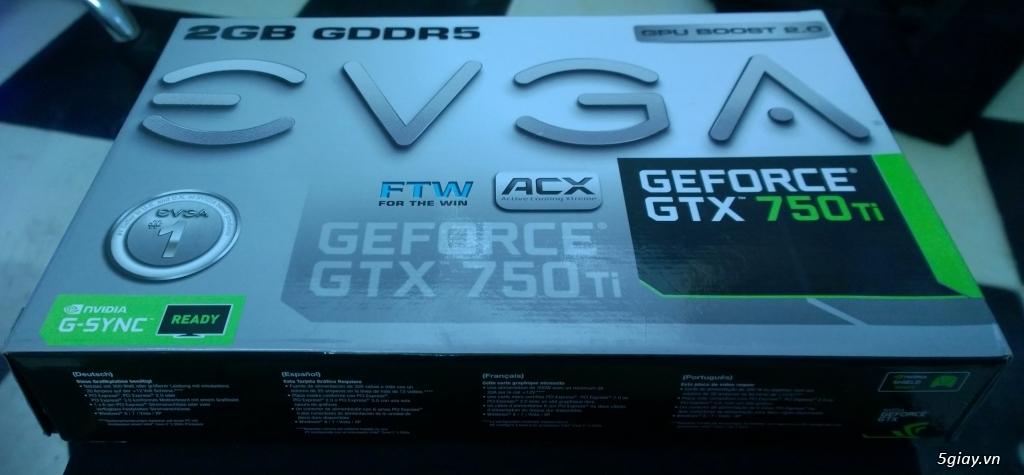[SG] EVGA GeForce GTX 750 Ti FTW ACX Cooling (hàng dùng cá nhân) - 9