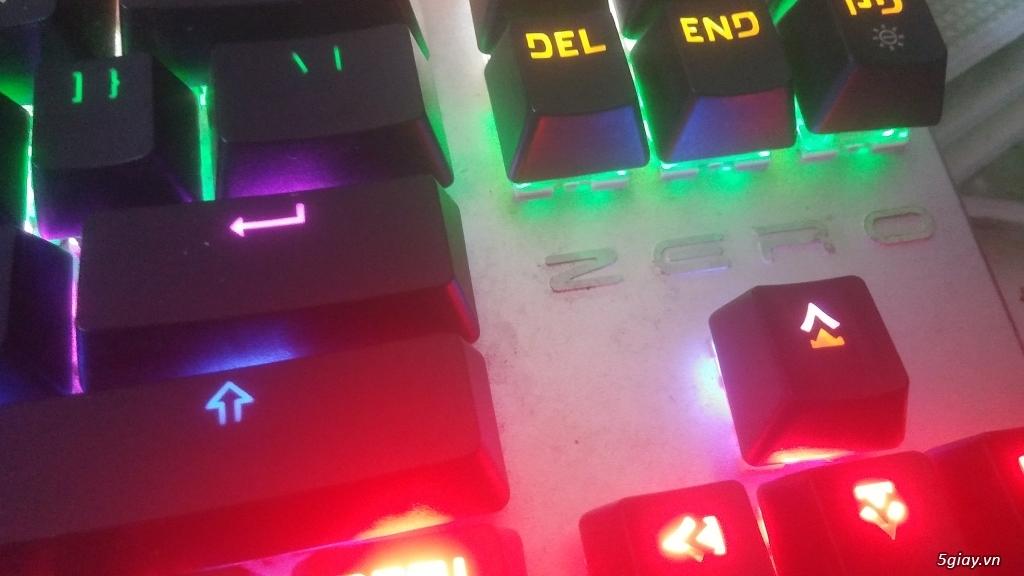 Zero Mechanical Keyboard LED Backlit CHO GAME THỦ.E 23h00 14/06/19 - 3