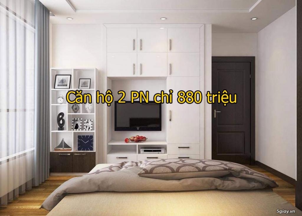 CĂN HỘ CHO GIA ĐÌNH TRẺ CHỈ 880TR 2PN, TRẢ TRƯỚC 88TR - 0703 85 85 82 - 2