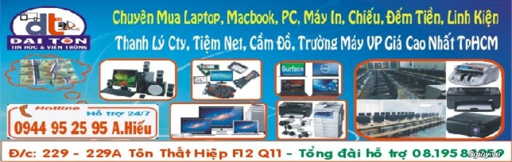 Chuyên Mua PC, Laptop, Macbook, iPhone, iPad, Điện Thoại, Tính Bảng, L.Kiện Gía Cao Nhất 0944952595 - 4
