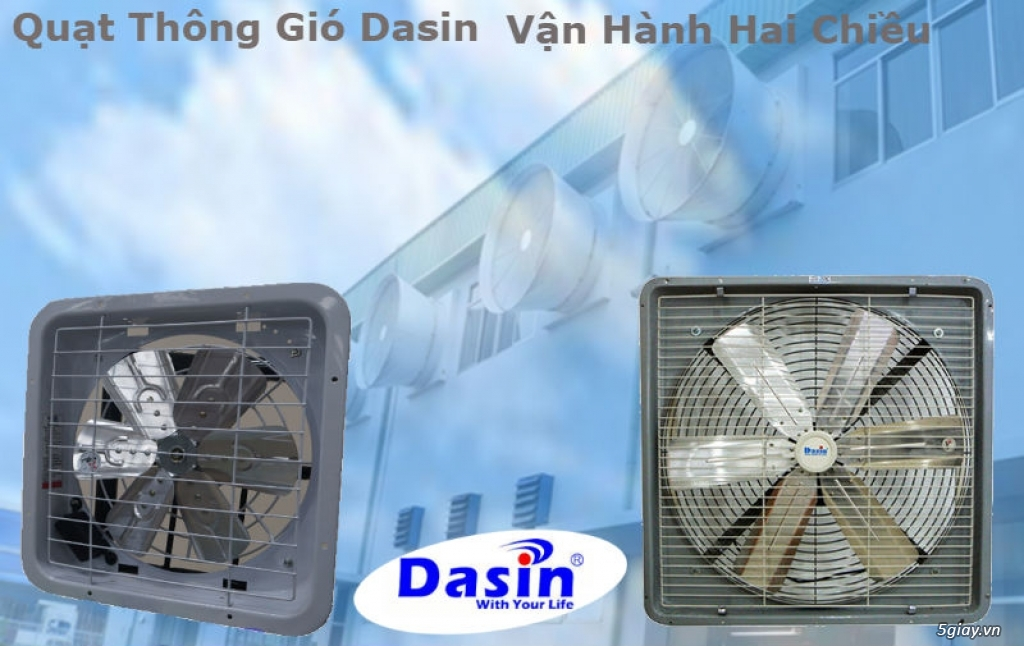 Quạt thông gió công nghiệp Dasin ở Bắc Ninh - 4