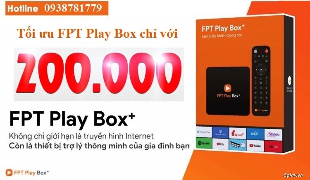 Dịch vụ Tối ưu FPT Play Box 2019 - 1