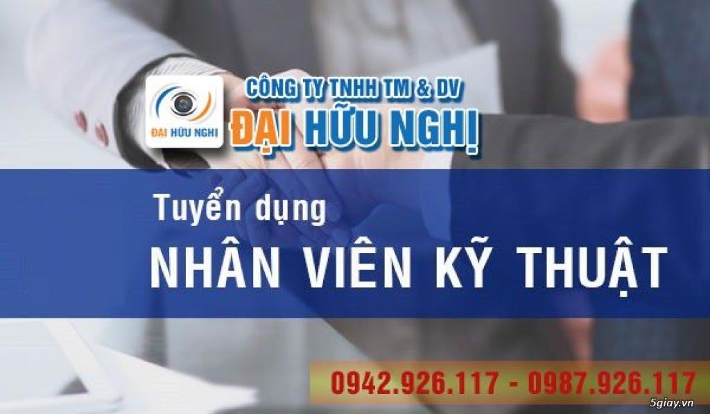 Tuyển 5 nhân viên kỹ thuật lắp đặt Camera tại Đà Nẵng
