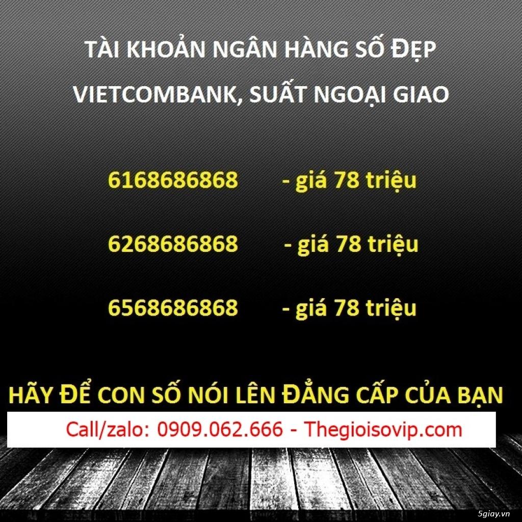 Nhận mở tài khoản ngân hàng số đẹp vip vietcombank - 22