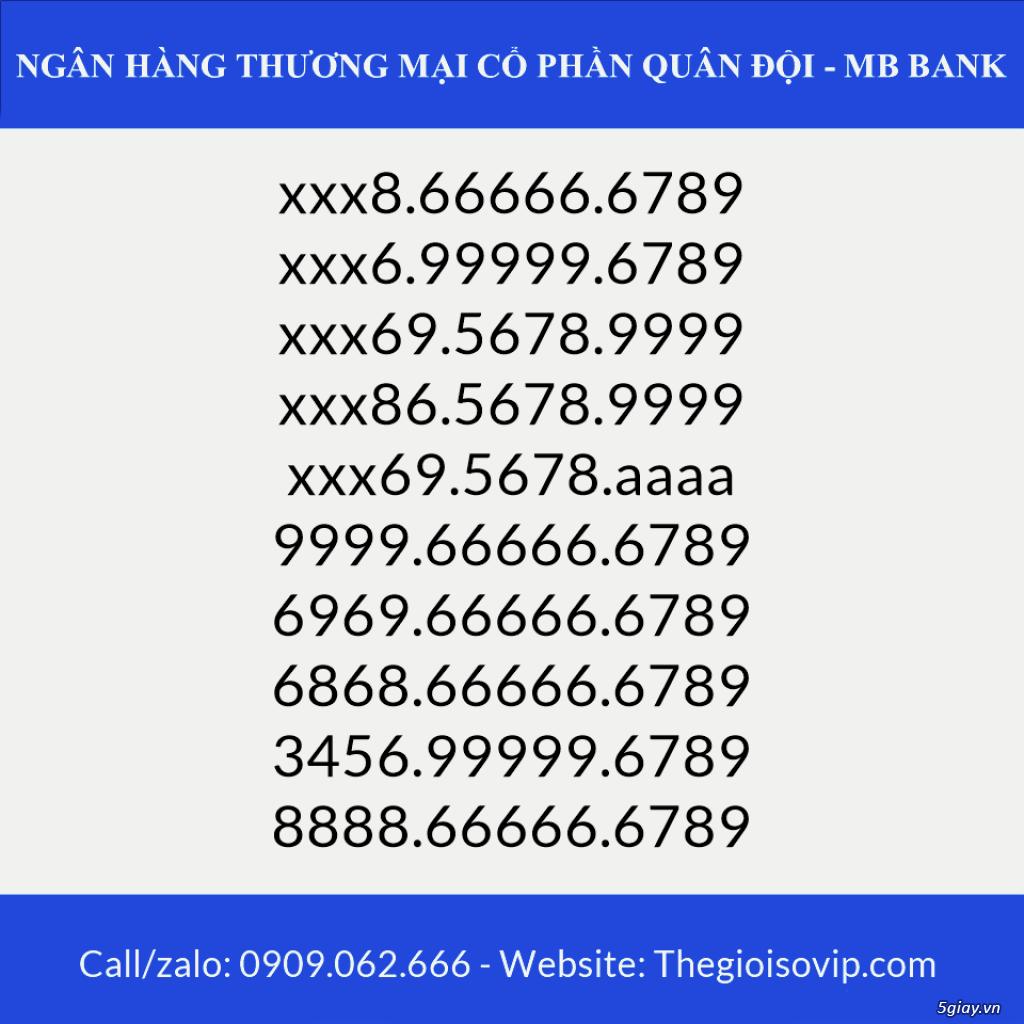 Tài khoản ngân hàng số đẹp vip mbbank ngân hàng quân đội - 9