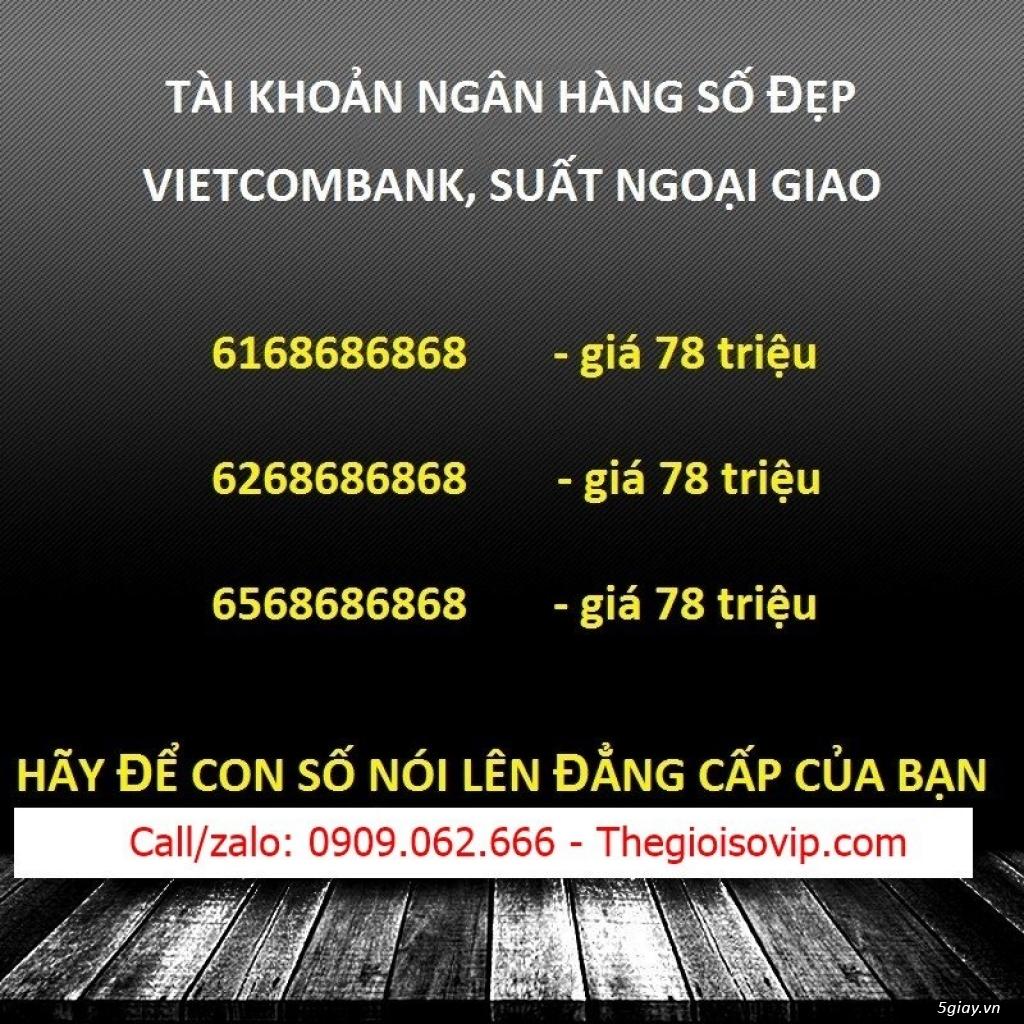 Nhận mở tài khoản ngân hàng số đẹp vip vietcombank - 9
