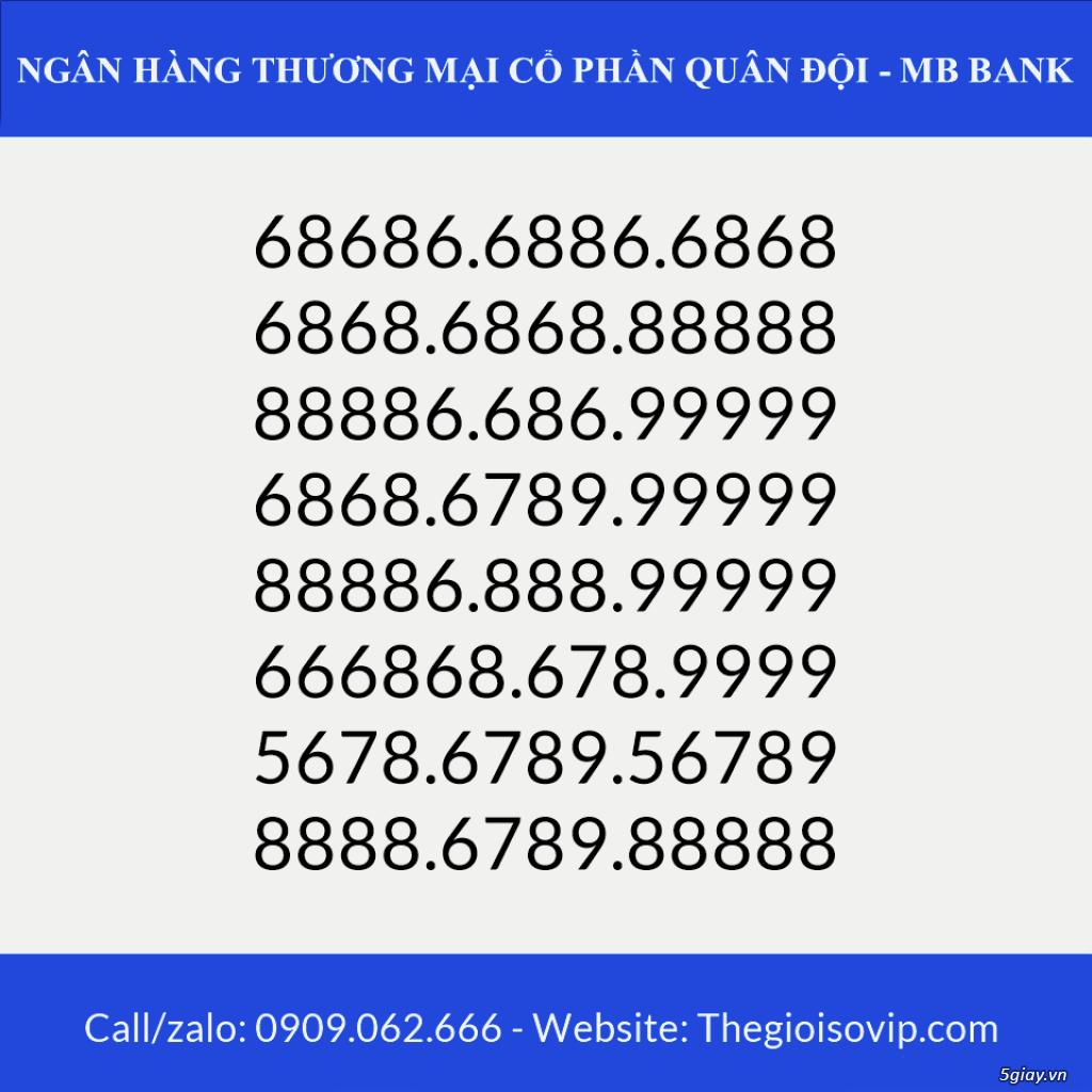Tài khoản ngân hàng số đẹp vip mbbank ngân hàng quân đội - 6