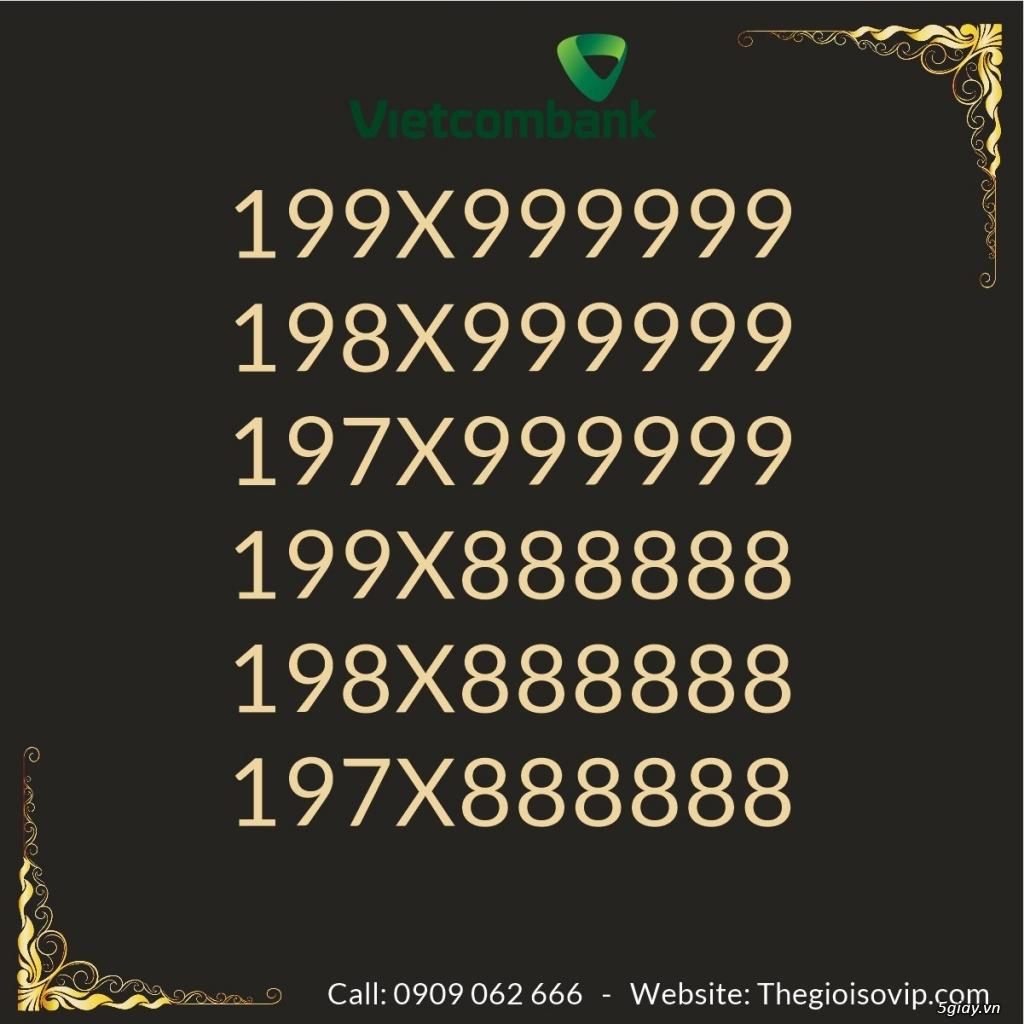 Nhận mở tài khoản ngân hàng số đẹp vip vietcombank - 10