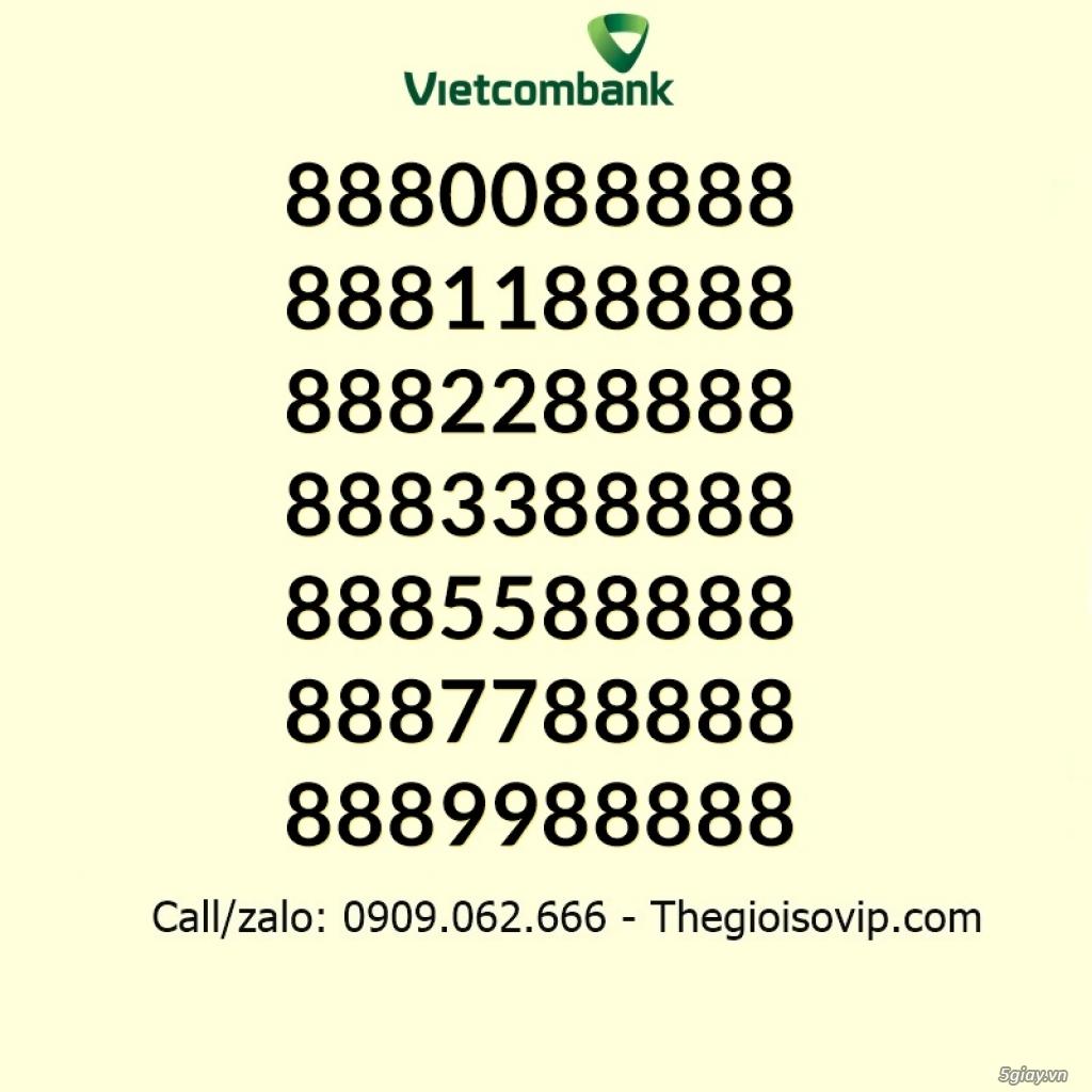 Nhận mở tài khoản ngân hàng số đẹp vip vietcombank - 7