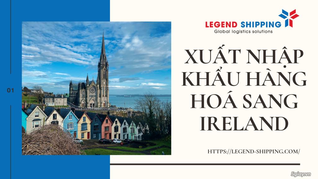 CÔNG TY XUẤT NHẬP KHẨU HÀNG HOÁ SANG IRELAND